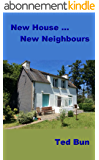 New House ... New Neighbours (English Edition)
