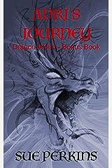 Adri's Journey (Dragon World) Kindle Edition