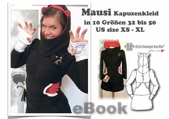 Mausi Nähanleitung mit Schnittmuster auf CD für Kapuzen-Kleid in 3 ...