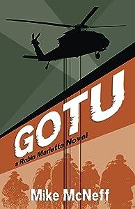 GOTU  A Robin Marlette Novel (Robin Marlette  Novels Book 1)