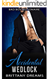 Accidental Wedlock: Bad Boy Billionaire