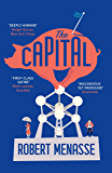 "The Capital: A ""House of Cards"" for the E.U. (English Edition)"