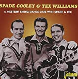 A Western Swing Dance Date With Spade & Tex [ORIGINAL RECORDINGS REMASTERED]