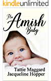 His Amish Baby (An Englisher Romance Book 2)