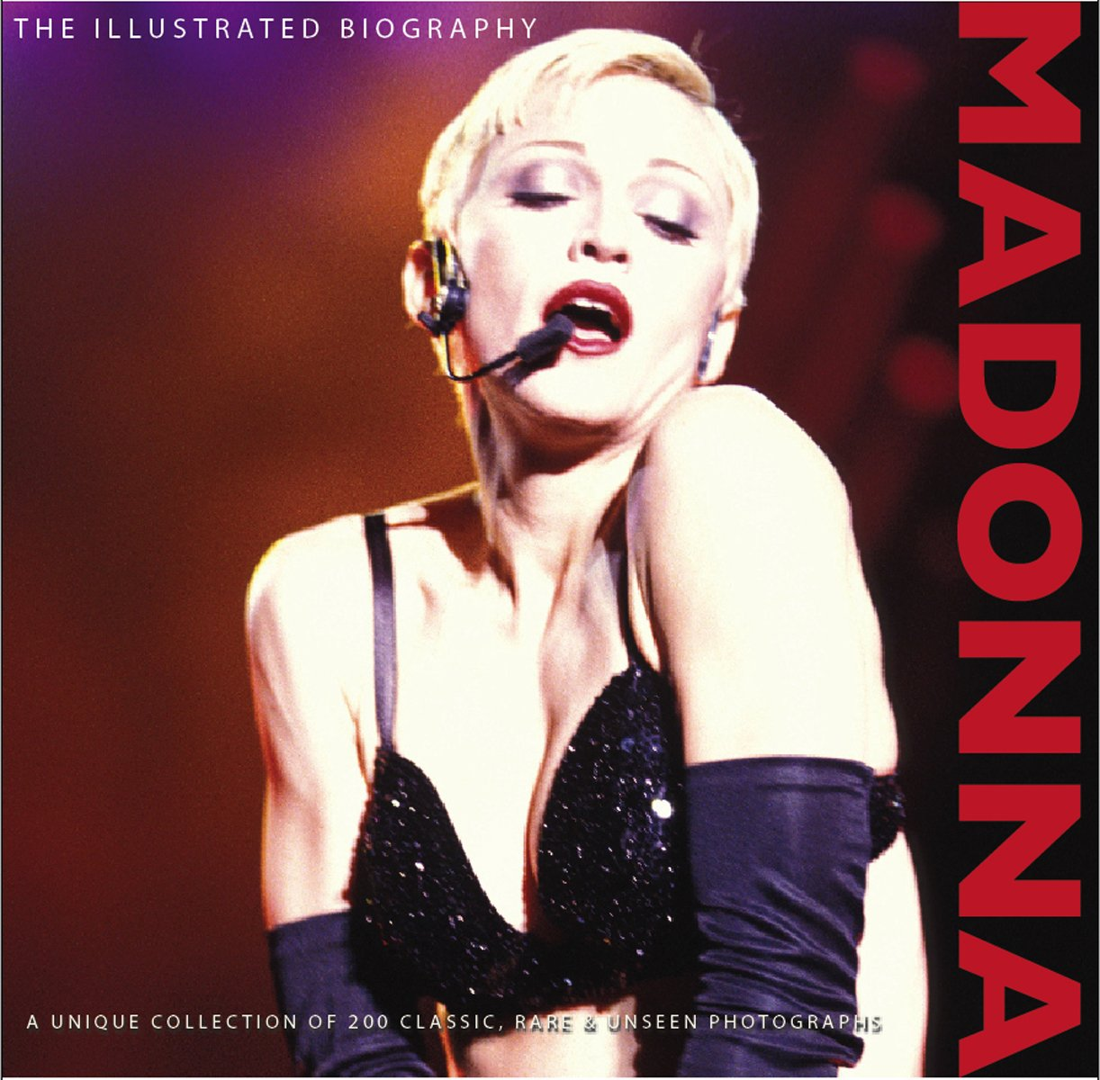 Download Madonna: The Illustrated Biography ebook