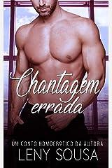 Chantagem Errada #ContoHomoerótico eBook Kindle