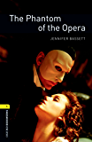 The Phantom of the Opera Level 1 Oxford Bookworms Library (English Edition)