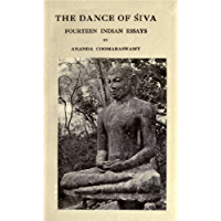 The dance of Siva (Volume 1) ; fourteen Indian essays
