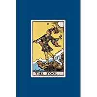 The Fool: 120 Blank Lined Pages, 6 X 9 College Ruled Notebook, the Fool Tarot Card Journal, Diary, Notebook (Tarot Card Notebooks)
