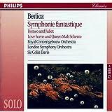Berlioz : Symphonie Fantastique; Scène d'amour et Scherzo de Roméo et Juliette.