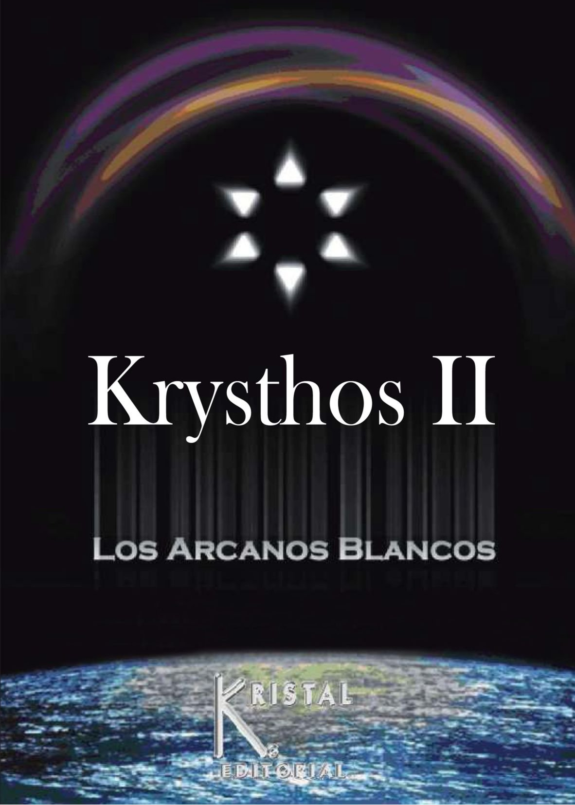 Download Krysthos II: Los Arcanos Blancos (Spanish Edition) ebook