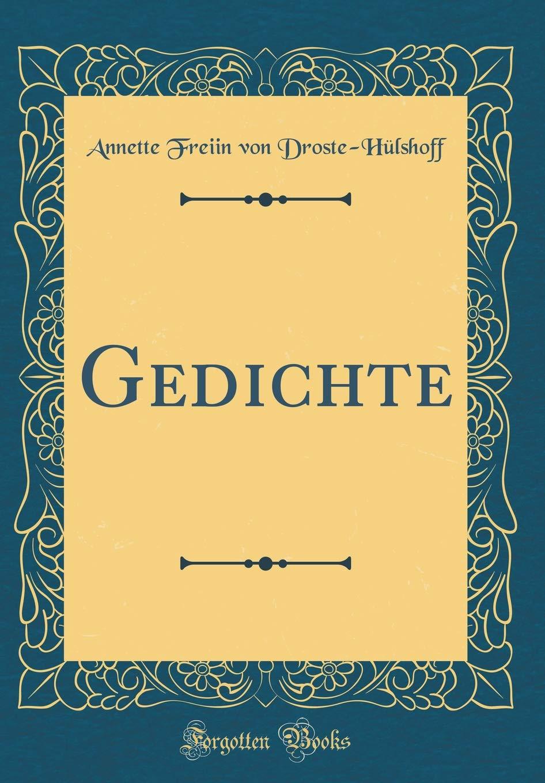 Gedichte Classic Reprint German Edition Annette Freiin