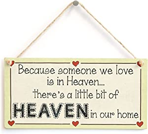 """Meijiafei Because Someone we Love is in Heaven… There's a Little bit of Heaven in Our Home - Lovely Missing Loved Ones Sign 10""""x5"""""""