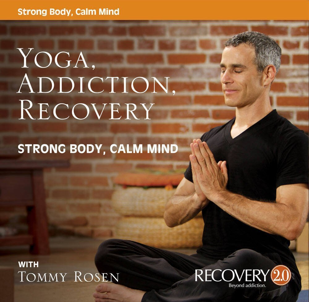 A Yogaddiction, Recovery - Strong Body, Calm Mind Reino ...