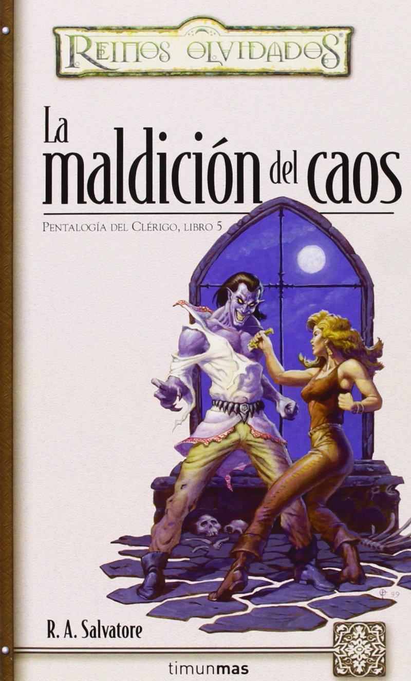 La maldición del caos (No Reinos Olvidados): Amazon.es: R. A. Salvatore:  Libros