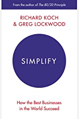 Simplify: How the Best Businesses in the World Succeed Kindle Edition