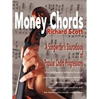 Money Chords: A Songwriter's Sourcebook of Popular Chord