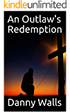 An Outlaw's Redemption