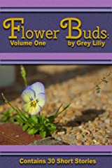 Flower Buds: Volume One Kindle Edition