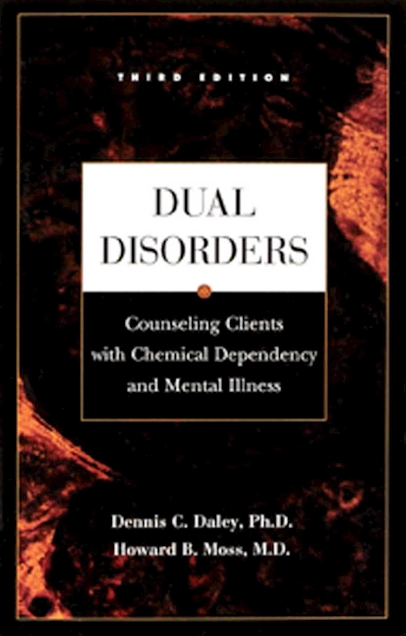 Dual Disorders Counseling Clients With Chemical Dependency And