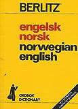 Berlitz Engelsk-Norsk Norsk-Engelsk Ordbok. English-Norwegian Norwegian-English Dictionary
