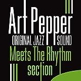 Art Pepper Meets the Rhythm Section (Original Jazz Sound)