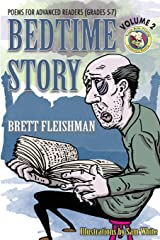 Bedtime Story: Poems for Advanced Readers (Grades 5-7), Volume 2 (Funny-Bone-Tickling Children's Poetry) Paperback