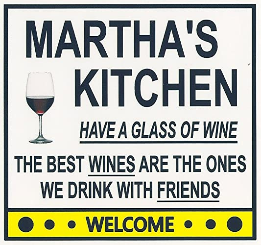 marthas kitchen have a glass of wine customize for - Marthas Kitchen