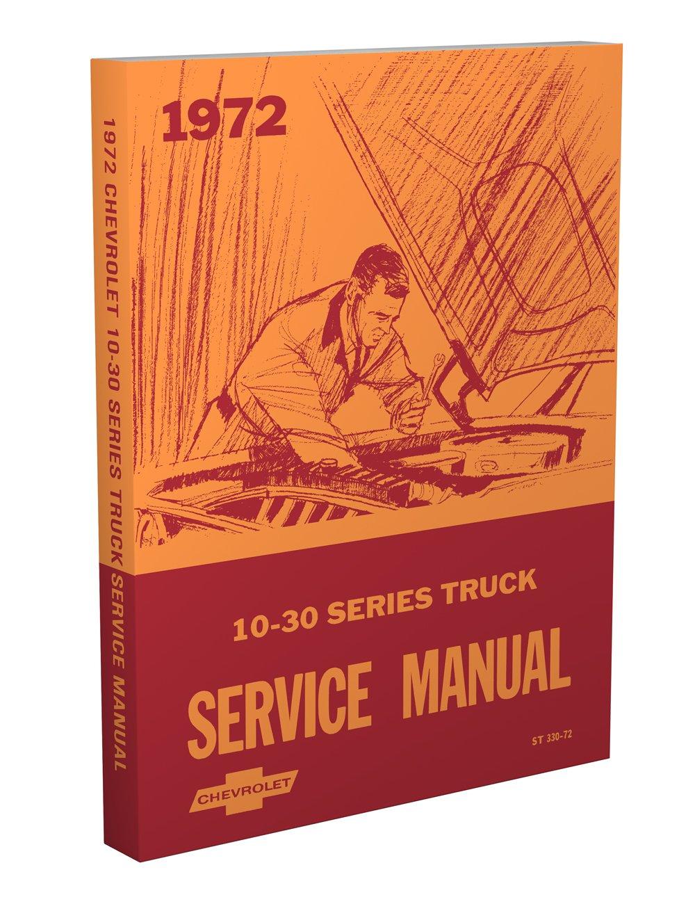 1972 Chevrolet Truck Repair Shop Manual Reprint Chevy Pickup Colored Wiring Diagram 72 Free Suburban Blazer Faxon Auto Literature Books