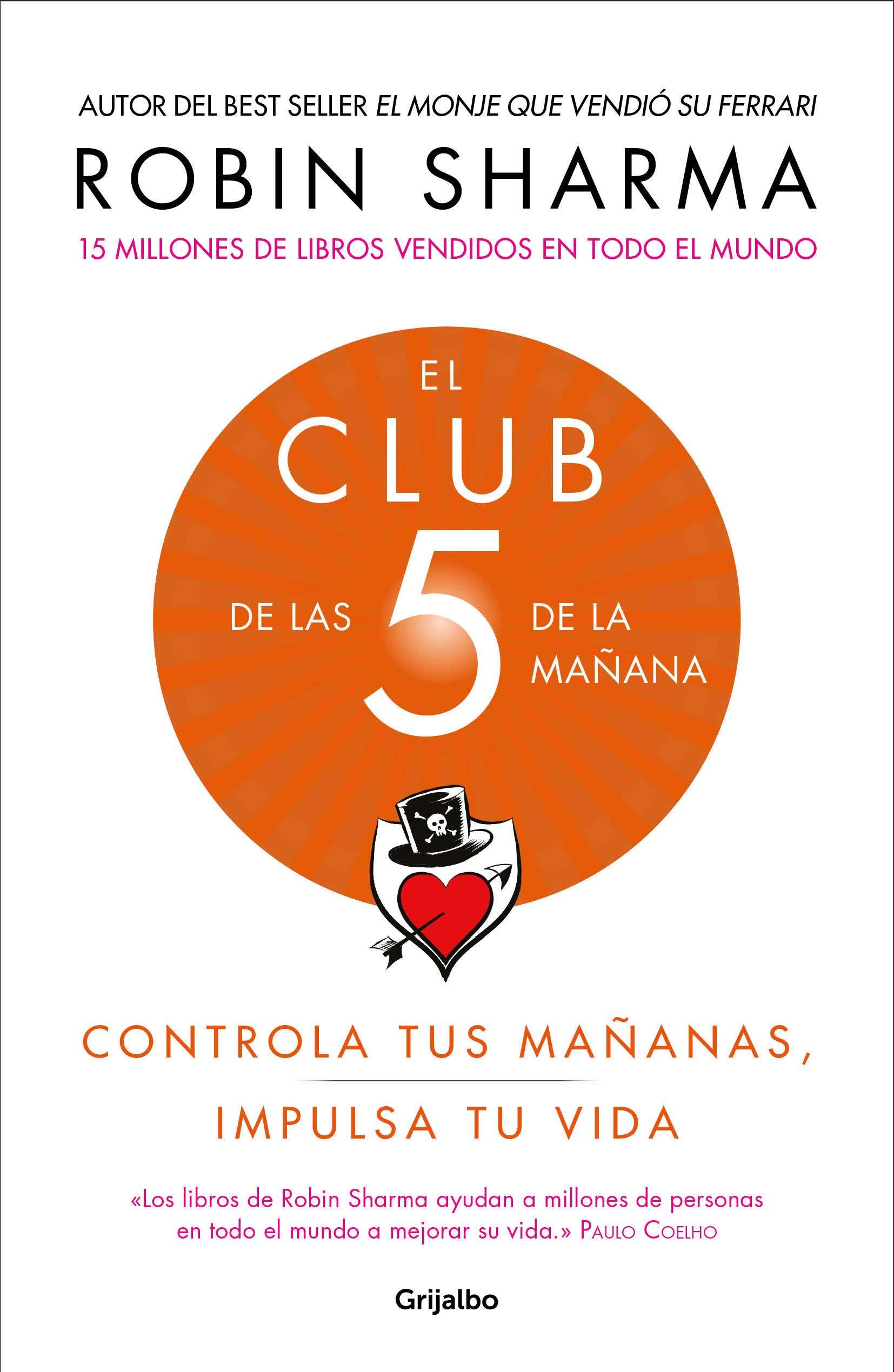 El Club De Las 5 De La Mañana Controla Tus Mañanas Impulsa