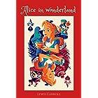 Alice in Wonderland: with original Illustrated-classic edition