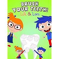 Clip: Brush your teeth! - Lilli &Lars