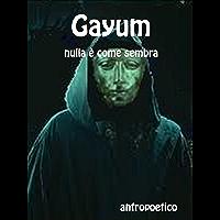 Gayum (Italian Edition)