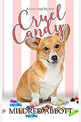 Cruel Candy (Cozy Corgi Mysteries) Paperback