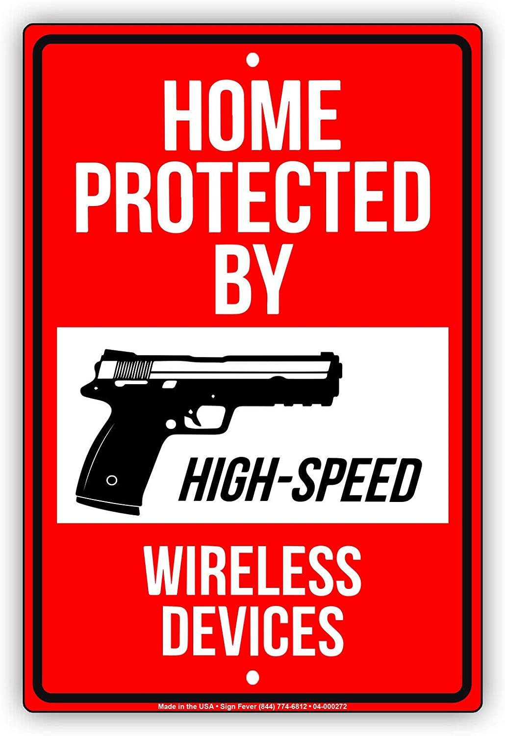 """Afterprints Home Protected by High Speed Wireless Devices for Safety Notice Caution Unique Aluminum Metal Sign 8""""x12"""""""