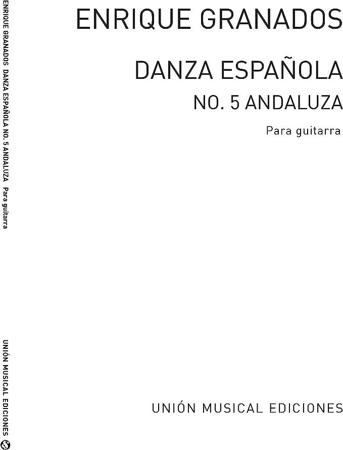 Enrique Granados: Danza Espanola No.5 Para Guitarra - Partituras ...