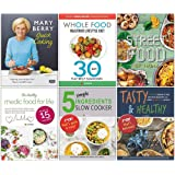 Mary Berrys Quick Cooking [Hardcover], Whole Food Healthier Lifestyle Diet, Indian Street Food, Healthy Medic Food for Life, 5 Simple Ingredients Slow Cooker, Tasty and Healthy 6 Books Collection Set