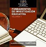 Fundamentos de investigación educativa. Volumen 1