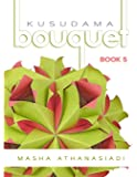 Kusudama Bouquet Book 5