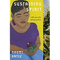 Sustaining Spirit: Self-Care for Social Justice