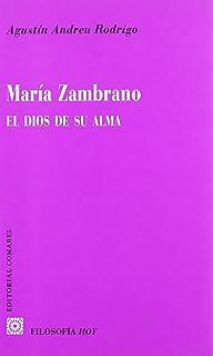 María Zambrano, el Dios de su alma