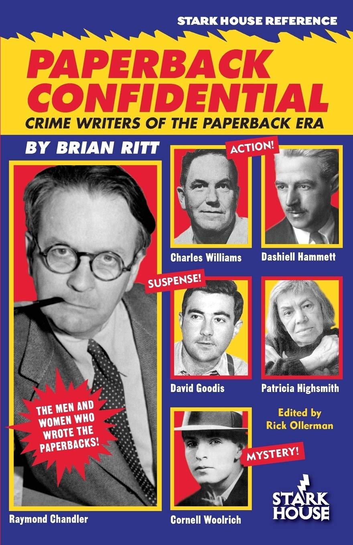 Paperback Confidential: Crime Writers of the Paperback Era: Amazon.es: Ritt, Brian, Ollerman, Rick: Libros en idiomas extranjeros