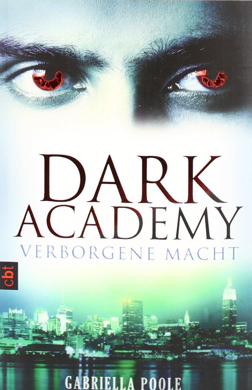 Dark Academy Verborgene Macht: Band 2