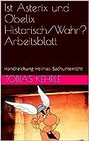 Ist Asterix Und Obelix Historisch/Wahr?