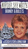 Murder, She Wrote: Brandy and Bullets