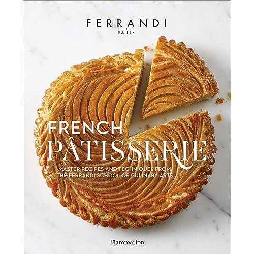 Written By Ferrandi Paris Rina Nurra French Patisserie Master