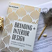 Branding Interior Design Visibility And Business Strategy For Interior Designers Kuhteubl Kim 9780764351297 Amazon Com Books