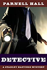 Detective (Stanley Hastings Mystery Book 1) Kindle Edition