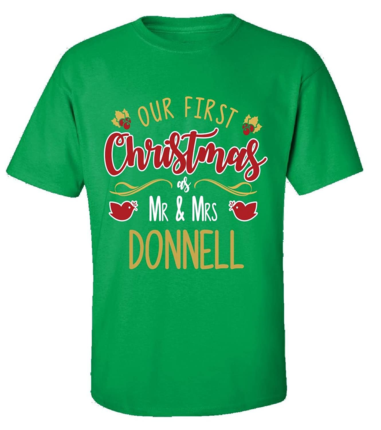 Our First Christmas As Mr - Mrs Donnell - Adult Shirt