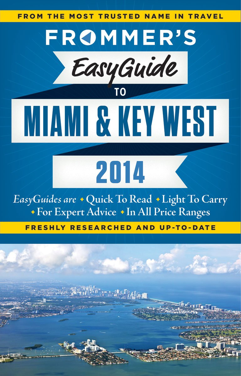 Download Frommer's EasyGuide to Miami and Key West 2014 (Easy Guides) ebook